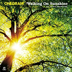 ONEGRAM「Walking On Sunshine」の歌詞を収録したCDジャケット画像