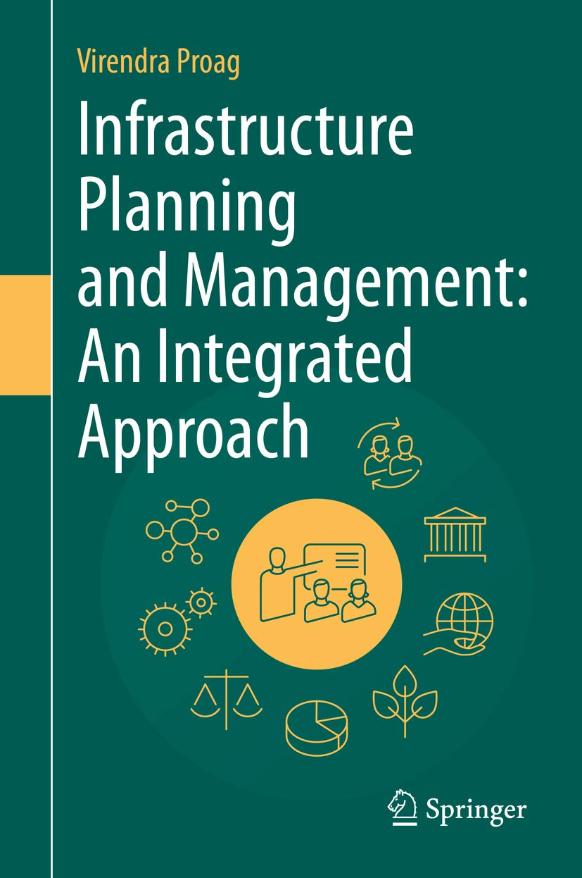 Infrastructure Planning and Management: An Integrated Approach