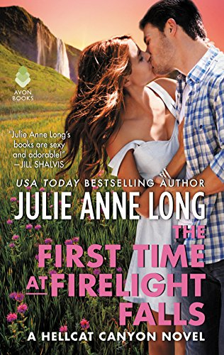 The First Time at Firelight Falls: A Hellcat Canyon Novel