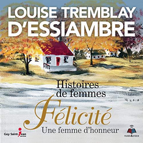 Couverture de Histoires de femmes tome 2. Félicité une femme d'honneur