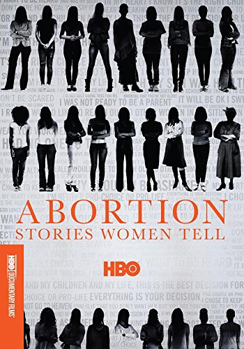 Abortion Stories Women Tell