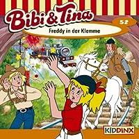 Freddy in der Klemme (Bibi und Tina 52) Hörbuch