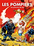 Les Pompiers - Tome 17 - Les preuves du feu