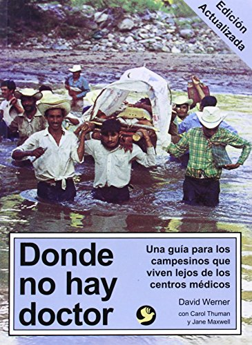 Download Donde no hay doctor/ Where There Is No Doctor 9688605034