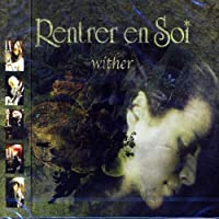 Wither by Rentrer En Soi