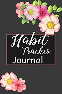 Habit Tracker Journal: A One Year Habit Tracking Journal to Set Goals and Create Consistency, Goal Planner, and Productivi...