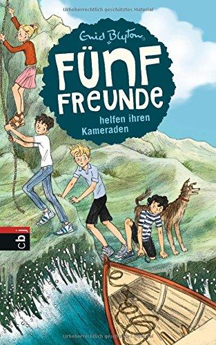 Fünf Freunde helfen ihren Kameraden (Einzelbände, Band 9)