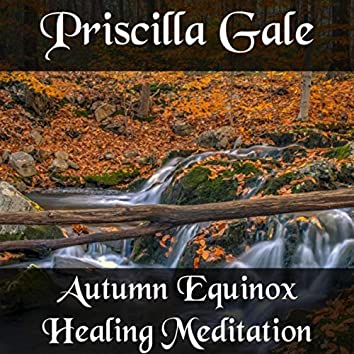 Autumn Equinox Healing Meditation