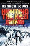 Hunting The Nazi Bomb...