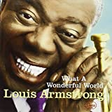 "album cover: ""What a Wonderful World"" featuring Louis Armstrong"