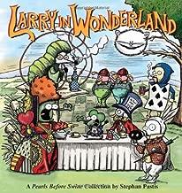 Best larry in wonderland Reviews