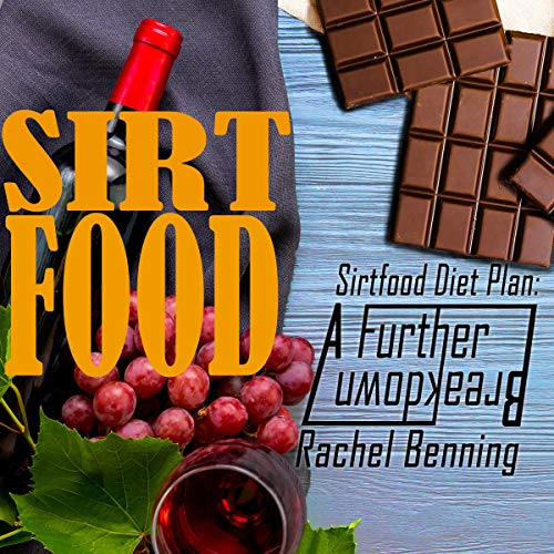 『The Sirtfood Diet Plan: A Further Breakdown』のカバーアート