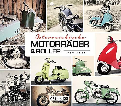 Österreichische Motorräder & Roller bis 1980 (Die Mopeten)