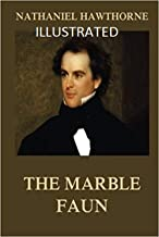 The Marble Faun Illustrated (English Edition)