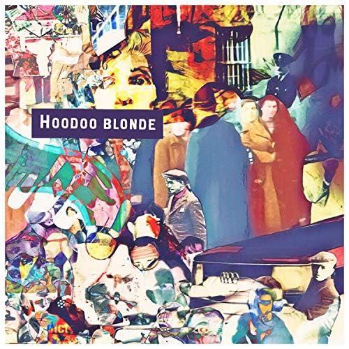 Hoodoo Blonde