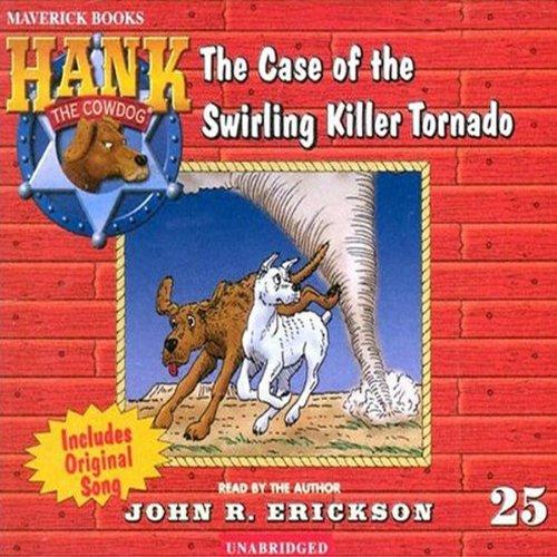 The Case of the Swirling Killer Tornado audiobook cover art