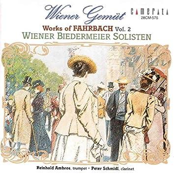 Wiener Gemüt: Works of Fahrbach, Vol. 2