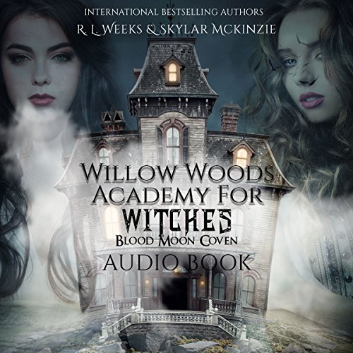 Willow Woods Academy for Witches: Blood Moon Coven audiobook cover art