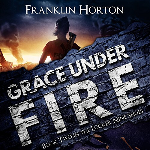 Grace Under Fire audiobook cover art
