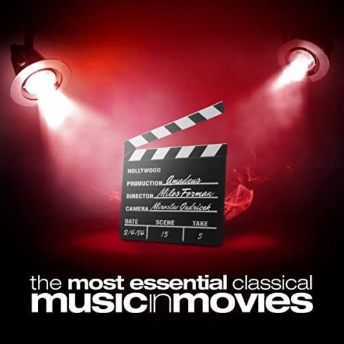 The Most Essential Classical Music in Movies by Various artists on