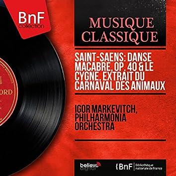 Saint-Saëns: Danse macabre, Op. 40 & Le cygne, extrait du Carnaval des animaux (Mono Version)
