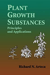 Plant Growth Substances: Principles and Applications