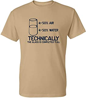 81553bf9 Murada_1aa Technically The Glass is Completely Science Sarcasm Funny Cool  Humor T-Shirts