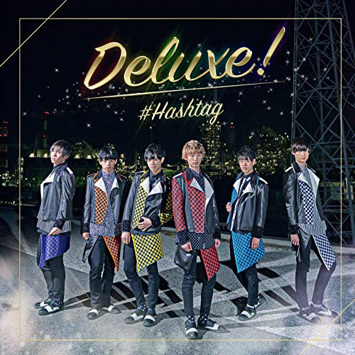 [Single]Deluxe! – #HASHTAG[FLAC + MP3]