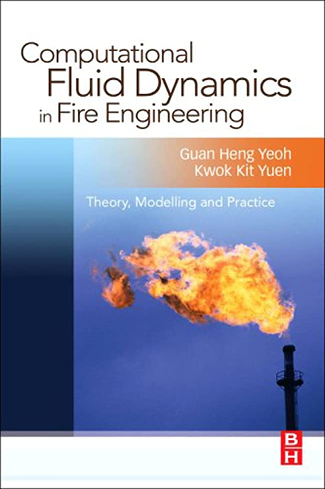 カラス宅配便入口Computational fluid Dynamics in Fire Engineering (English Edition)