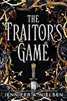 The Traitor's Game (The Traitor's Game Trilogy)