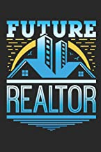Future Realtor: Realtor Journal, Blank Paperback Notebook for Real Estate Agent, 150 pages, college ruled