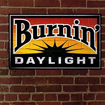Burnin' Daylight