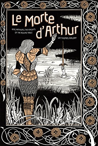 Le Morte d'Arthur: King Arthur & The Knights of The Round Table (Knickerbocker Classics, 44)