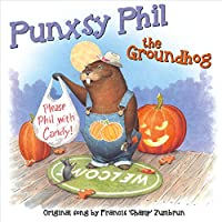 Punxsy Phil the Groundhog