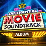 The Essential Movie Soundtrack Album - All the Best Music Heard in the Cinema