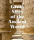 Great Sites of the Ancient World (English Edition)