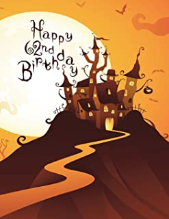 Happy 62nd Birthday: Discreet Internet Website Password Organizer, Haunted House Themed Birthday Gifts for 62 Year Old Men...