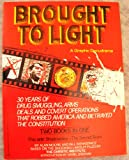 Brought to Light: A Graphic Docudrama.  Two Books in One: Flashpoint--the La Penca Bombing/Shadowplay--the Secret Team