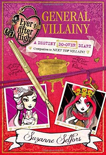 Ever After High: General Villainy: A Destiny Do-Over Diary