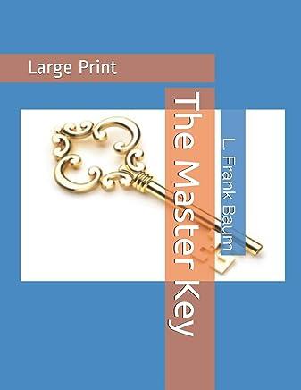 The Master Key: Large Print