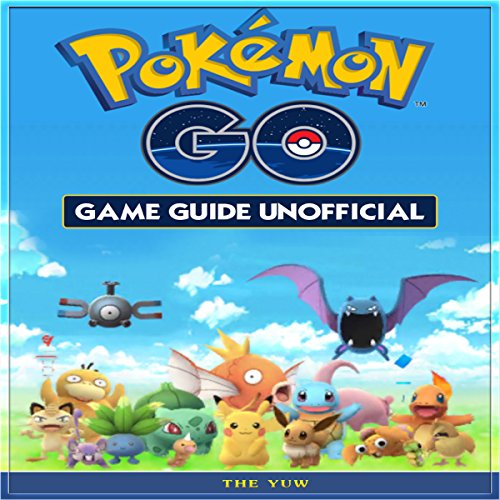 Pokemon Go Game Guide Unofficial cover art