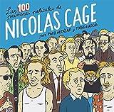 Las 100 primeras películas de Nicolas Cage (CARAMBA)
