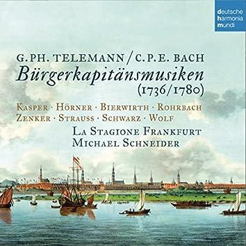 Telemann & C.P.E. Bach: Bürgerkapitänsmusiken
