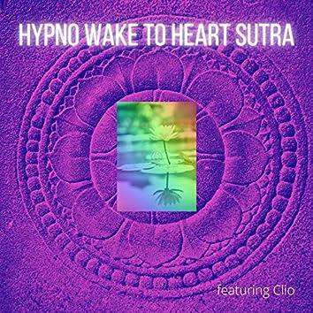 Hypno Wake Heart Sutra