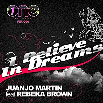 I Believe in Dreams