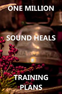 One Million Sound Heals Training Plans: For Sound Therapists and Students. Bullet Style Dot Grid Journal, Diary & Notebook. 6*9 inch, 270 pages