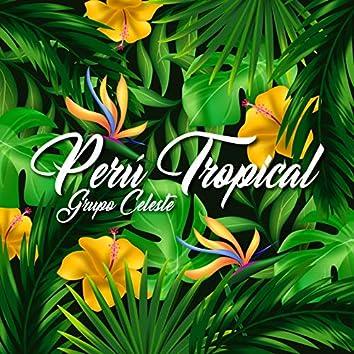 Perú Tropical