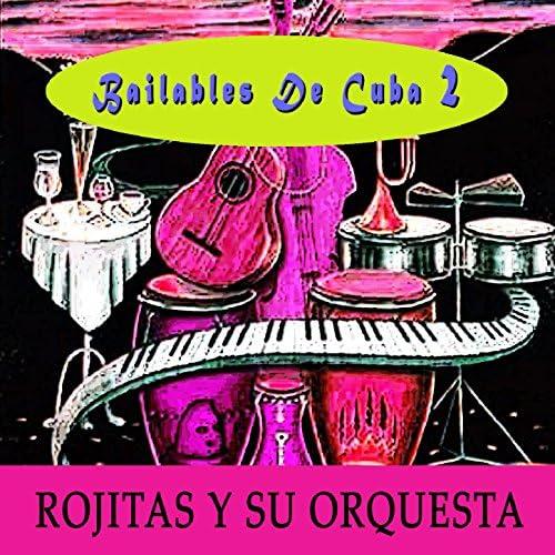 Rojitas Y Su Orquesta