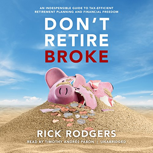 Don't Retire Broke audiobook cover art
