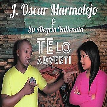 Te Lo Advertí (Y su Alegría Vallenata)